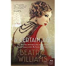 A Certain Age: A Novel