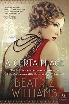 A Certain Age: A Novel by [Williams, Beatriz]