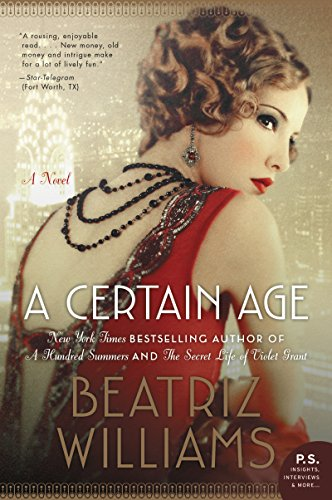 A Certain Age: A Novel by [Williams, Beatriz]