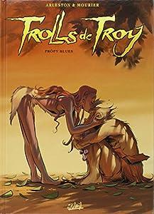 """Afficher """"Trolls de Troy n° 18<br /> Pröfy blues"""""""