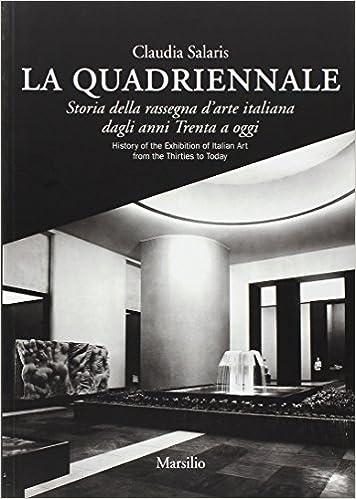 La Quadriennale Storia Della Rassegna Darte Italiana Dagli Anni