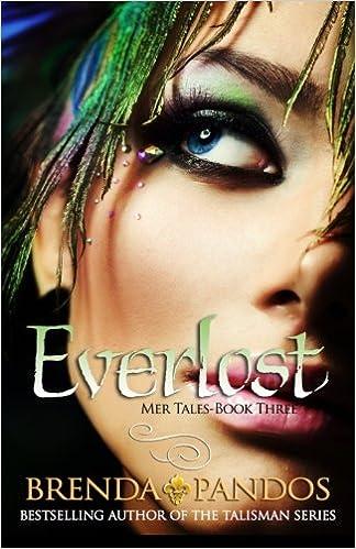 Everlost: Volume 3 (Mer Tales): Amazon.es: Brenda Pandos: Libros en idiomas extranjeros