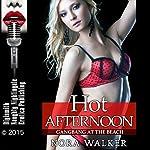Hot Afternoon: Gangbang at the Beach | Nora Walker