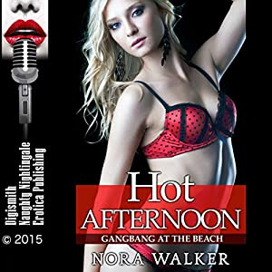 Hot Afternoon: Gangbang at the Beach Audiobook