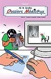Vie de carabin - Dossiers Médicaux, Tome 2 : Docteur Incognito, Mister Carabin