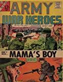 Army War Heroes Volume 19: history comic books,comic book,ww2 historical fiction,wwii comic,Army War Heroes