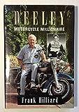 Deeley, Motorcycle Millionaire, Hilliard, Frank, 1551430231