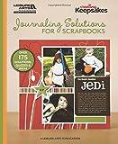 Journaling Solutions for Scrapbooks (Creating Keepsakes)