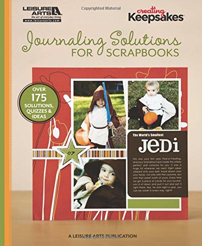 Journaling Solutions for Scrapbooks (Creating Keepsakes)