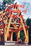 Crafting Frames of Timber, Michael Beaudry, 0578018373