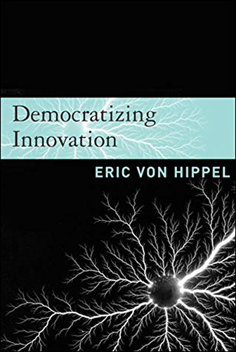 Democratizing Innovation (The MIT Press) (English Edition)