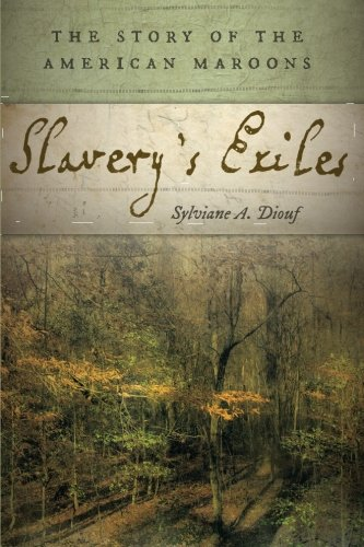 Search : Slavery's Exiles: The Story of the American Maroons