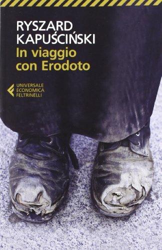 In Viaggio Con Erodoto (Italian Edition)