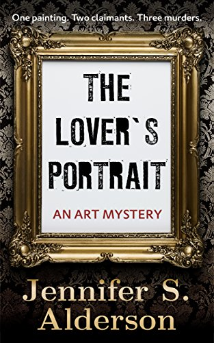 The Lover's Portrait: An Art Mystery (Adventures of Zelda Richardson Book 2)
