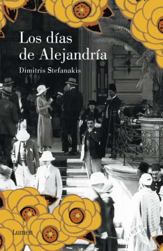 Descargar Libro Los Días De Alejandría Dimitris Stefanakis