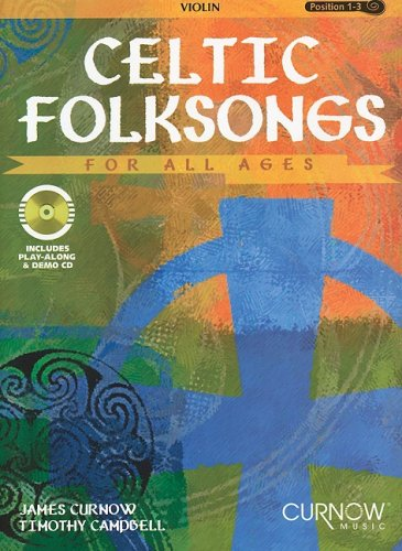 - Celtic Folksongs for All Ages: Violin (First Position) with Piano Accompaniment