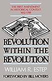 Revolution Within the Revolution, William R. Estep, 0802804586