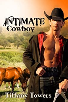 Intimate Cowboy by [Towers, Tiffany]