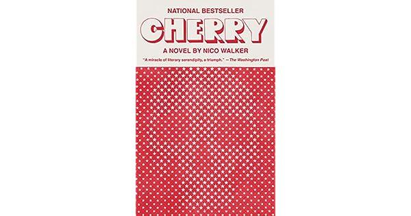 Amazon.com: Cherry: A novel eBook: Nico Walker: Kindle Store