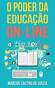 O Poder da Educação On-line: Como a Internet vem reformulando a educação a distância e impactando positivament