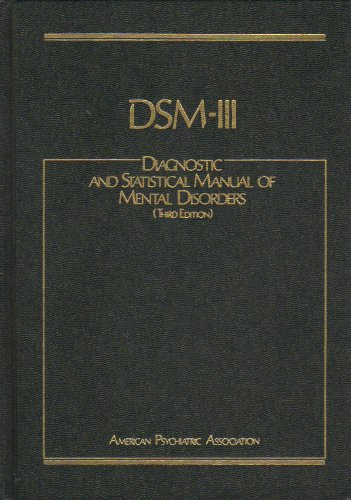 dsm-iii-diagnostic-and-statistical-manual-of-mental-disorders-3rd-edition
