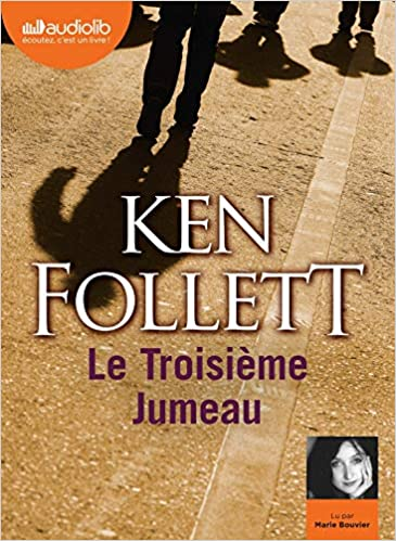 Le Troisieme Jumeau Livre Audio 2 Cd Mp3 Follett Ken