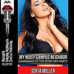 My Noisy Campus Neighbor