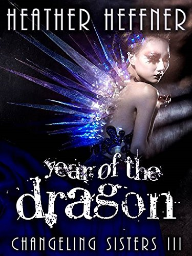 Year of the Tiger (Changeling Sisters Book 2)