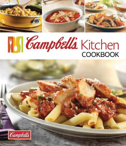 Campbell's Kitchen Cookbook - Soup Kitchen Recipes