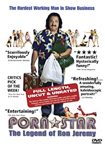 Porn Star - The Legend of Ron Jeremy (Uncut & Unrated Edition)