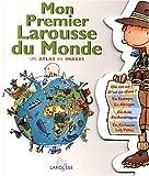 Mon premier Larousse du Monde, Larousse Staff, 2035530156