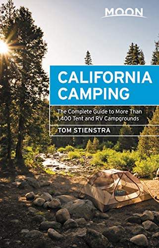 - Moon California Camping: The Complete Guide to More Than 1,400 Tent and RV Campgrounds (Travel Guide)