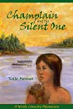 Champlain and the Silent One, Kate Messner, 1595310509