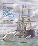 img - for Steam, Steel and Shellfire: The Steam Warship, 1815-1905 (Conway's History of the Ship) book / textbook / text book