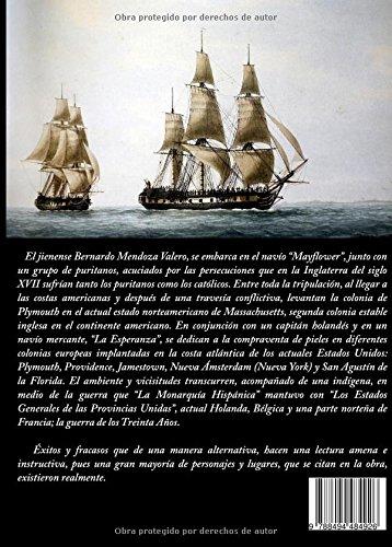 Del Mayflower a San Agustín del Florida: Amazon.es: José Alberto Cepas Palanca: Libros