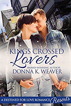 Kings Crossed Lovers, Safe Harbors #4 by [Weaver, Donna K.]