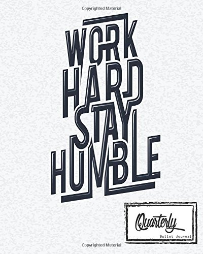 """Read Online Bullet Journal: Dot Grid Line,Work Hard Stay Humble Size 8"""" x 10"""", 90 P: Inspiring your ideas and tips for hand lettering your own way to beautiful works and life pdf"""