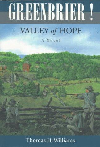 Greenbrier!: Valley of Hope : A Novel