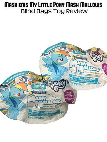Review: Mash'ems My Little Pony Mash Mallows Blind Bags Toy Review
