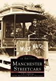Manchester Streetcars  (NH) (Images of America)