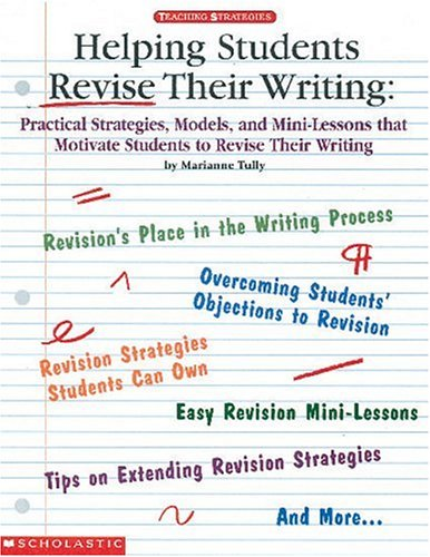 Helping Students Revise Their Writing (Grades 2-6)
