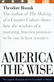 America the Wise, Theodore Roszak, 039585699X