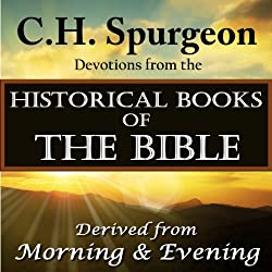 C.H.Spurgeon Devotions from the Historical Books of the Bible