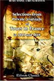 Selections from Private Journals of Tours in France in 1815 And 1818, Temple, Henry John, 0543921700