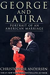George and Laura : Portrait of an American Marriage