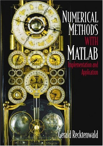Introduction to Numerical Methods and MATLAB: Implementations and Applications ISBN-13 9780201308600
