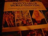 20000 Years of World Painting, Outlet Book Company Staff and Random House Value Publishing Staff, 0517426048