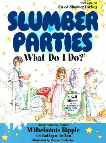 Slumber Parties . . . What Do I Do? (What Do I Do? series)