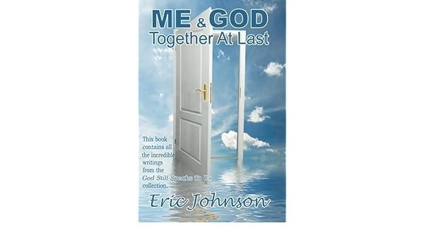 ME & GOD - Together At Last
