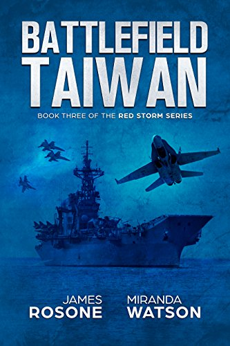 Battlefield Taiwan: Book Three of the Red Storm Series cover
